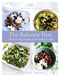 Pure Package The Balance Diet by Jennifer Irvine (26-Dec-2013) Hardcover