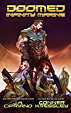 Doomed Infinity Marine: A Space Adventure (Bug Wars Book 1)