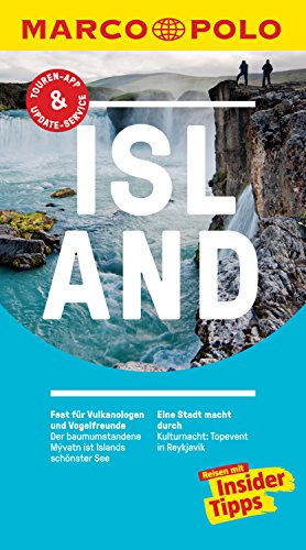 MARCO POLO Reiseführer Island: inklusive Insider-Tipps, Touren-App, Update-Service und NEU: Kartendownloads (MARCO POLO Reiseführer E-Book)