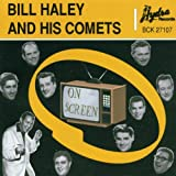 Songtexte von Bill Haley and His Comets - On Screen