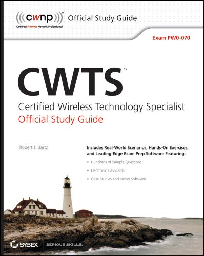 CWTS: Certified Wireless Technology Specialist Official Study Guide: Exam PW0-070 (English Edition)