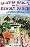 Agatha Raisin and the Deadly Dance by M.C. Beaton (2006-11-09) - C & R Crime - 09/11/2006