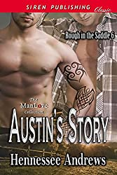 Austin's Story [Rough in the Saddle 6] (Siren Publishing Classic ManLove)