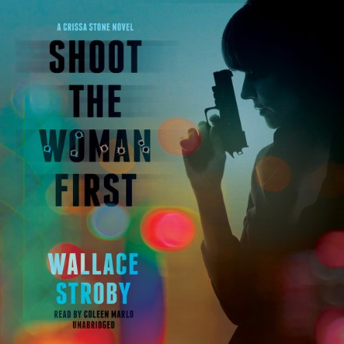 Shoot the Woman First  Audiolibri