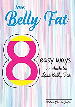 Como Descargar Un Libro Lose Belly fat: 8 simple ways (D002 Book 2) Formato Kindle Epub