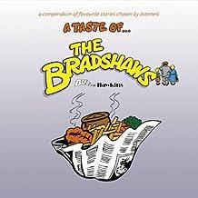 A Taste Of... The Bradshaws