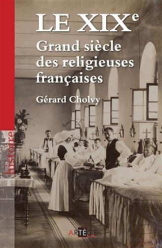 Le XIXe, Grand sicle des religieuses franaises