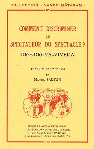 Comment discriminer le spectateur du spectacle ? par Marcel Sauton