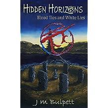 Hidden Horizons: Blood Ties and White Lies