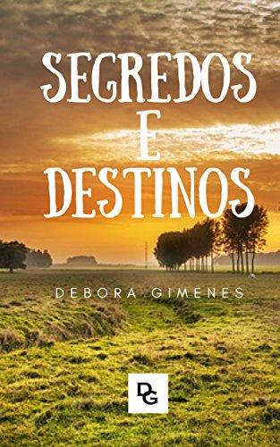 SEGREDOS E DESTINOS (Portuguese Edition)