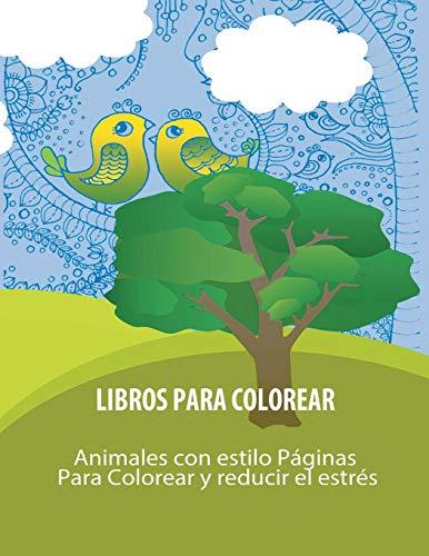 Libros Para Colorear: Animales con estilo Paginas Para Colorear y reducir el estres