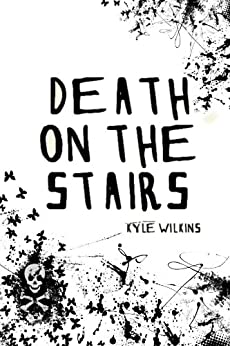 Death on the Stairs by [Wilkins, Kyle]