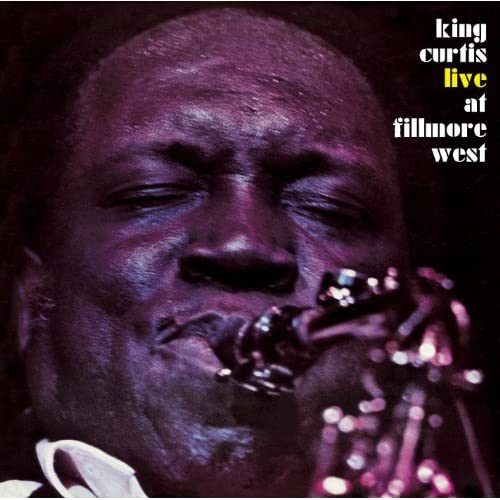 Memphis Soul Stew King Curtis: Memphis Soul Stew (Live At Fillmore West, 3/6/1971) By