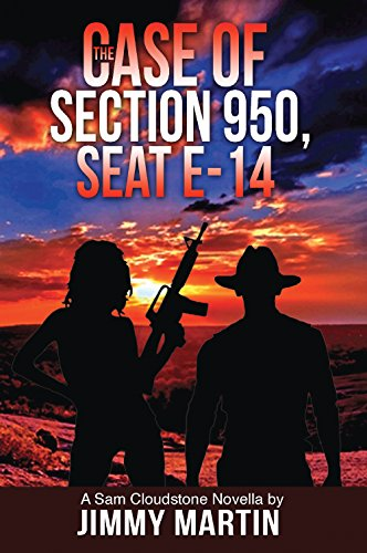 The Case of Section 950, Seat E-14: A Sam Cloudstone Novella (Sam Cloudstone Chronicles Book 1) (English Edition)
