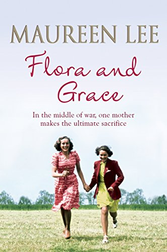 Flora and Grace (English Edition) par Maureen Lee