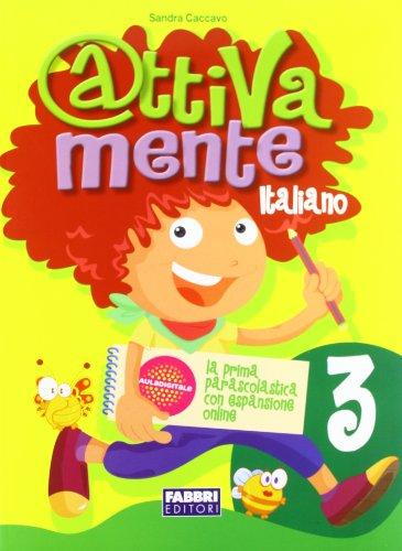 Attivamente italiano. Per la 3ª classe elementare