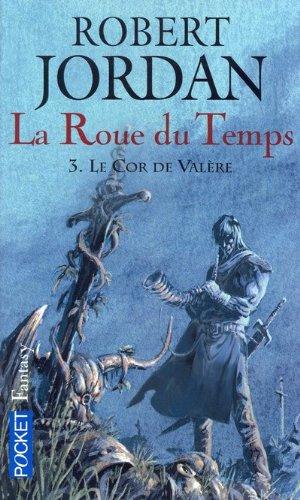 ROUE DU TEMPS T03 LE COR VALER