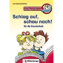 Schlag auf, schau nach! Für die Grundschule, neue Rechtschreibung 2006