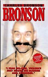 Bronson by Charles Bronson (2006-06-30)