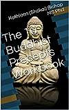 The 16 Buddhist Precepts Workbook (English Edition)
