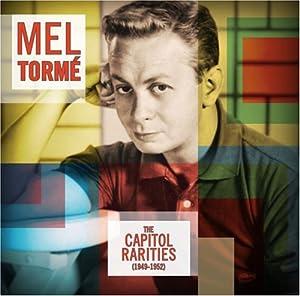 Mel Torme - The Capitol Rarities (1949-1952)