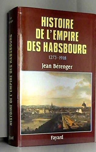 Histoire de l' Empire des Habsbourg (1273 - 1918)