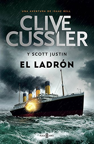 El ladrón (Isaac Bell 5) (EXITOS) por Clive Cussler
