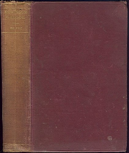 Robinson Crusoe (=Weltberühmte Jugendbücher für Jugendliche und Erwachsene).