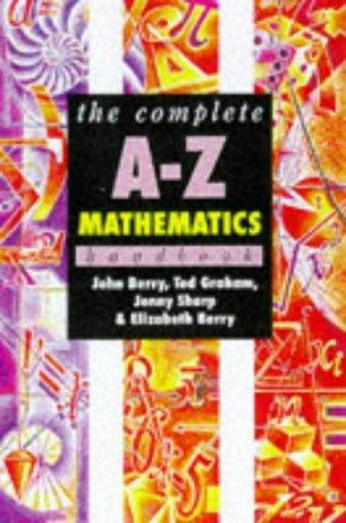 Complete A-Z Mathematics Handbook by John Berry (1997-11-03)