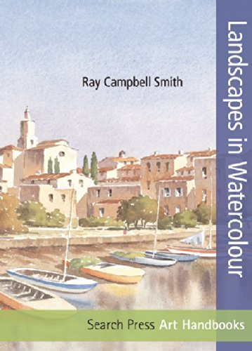 Landscapes in Watercolour (Art Handbooks)