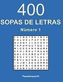400 Sopas de letras en español - N. 1: Volume 1