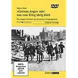 Bode, Sabine: German Angst oder was vom Krieg übrig blieb - Die langen Schatten der deutschen Vergangenheit - JOK3142D