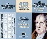 La Philosophie Moderne-les Aventures de la Liberte (de Rousseau a Hegel)