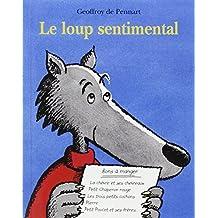 Le Loup Sentimental (Lutin Poche)