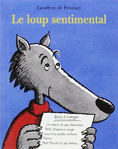 Le loup sentimental par Geoffroy de Pennart