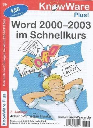 Word 2000-2003 im Schnellkurs. Beispiele und Übungen für Word 2000/XP/2003