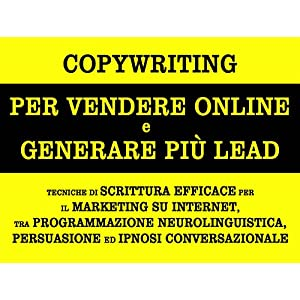 Copywriting per vendere online e generare più lea
