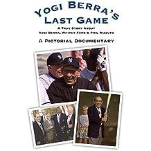 YOGI BERRA'S LAST GAME (English Edition)