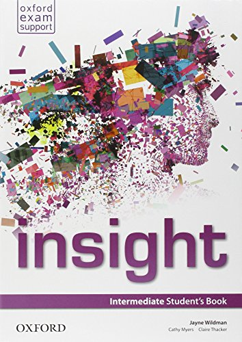 Insight. Intermediate. Student's book-Workbook. Per le Scuole superiori. Con e-book. Con espansione online