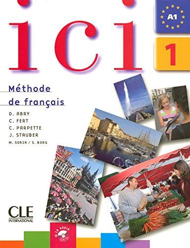 Ici 1 – Livre de l'élève + CD audio