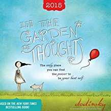 In the Garden of Thoughts Calendar by Dodinsky (2014-07-25)