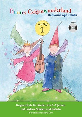 Buntes Geigenwunderland Band 1: Noten, CD, Lehrmaterial für Violine (Bunte Musik-noten)