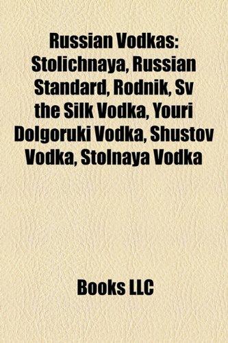 russian-vodkas-stolichnaya-russian-standard-rodnik-sv-the-silk-vodka-youri-dolgoruki-vodka-shustov-v