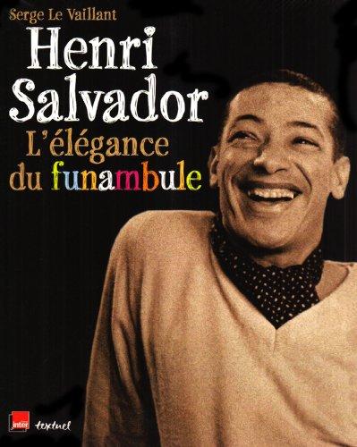 Henri Salvador : L'lgance du funambule