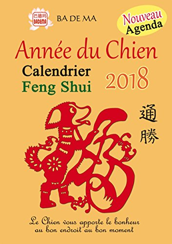 Calendrier Feng Shui 2018 - Année du Chien par Badema
