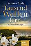Tausend Wellen fern 1 (Neuseeland-Saga)
