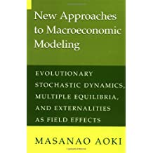 New Approaches Macroeconomic Model: Evolutionary Stochastic Dynamics, Multiple Equilibria, and Externalities as Field Effects