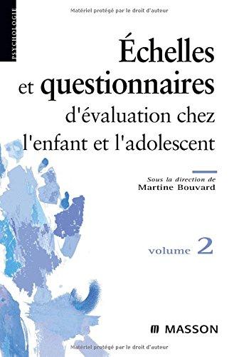 Échelles et questionnaires d'évaluation chez l'enfant et l'adolescent. Volume 2 (Psychologie) por Martine Bouvard