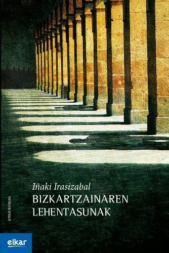 Bizkartzainaren lehentasunak (Ateko bandan) por Iñaki Irasizabal Izagirre