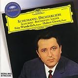 Schumann : Dichterliebe / Beethoven - Schubert : Lieder